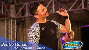 Foto Sorriso Maroto no Ipanema Clube 84