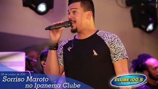 Foto Sorriso Maroto no Ipanema Clube 91