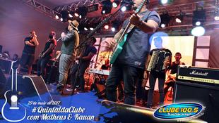 Foto Quintal da Clube com Matheus & Kauan 100