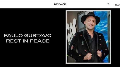 Beyoncé presta homenagem a Paulo Gustavo, que era muito fã da cantora