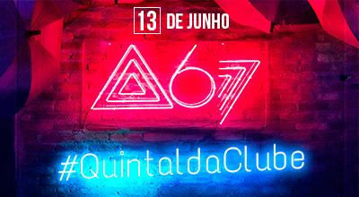 Atitude 67 no #QuintaldaClube
