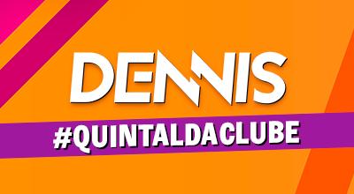 Dennis DJ no #QuintaldaClube