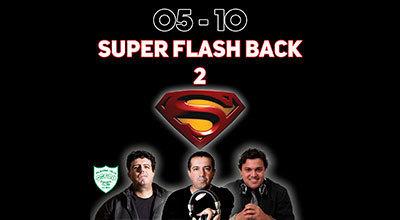Par de Convites para Super Flash Back 2