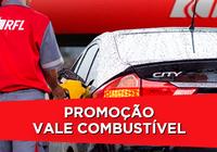 Promoção Vale Combustível - Posto RFL