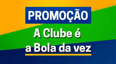 Promoção a Clube é a Bola da Vez