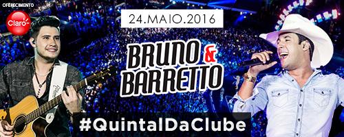 Quintal da Clube com Bruno & Barretto