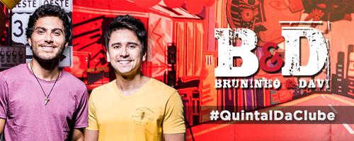 Quintal da Clube com Bruninho & Davi