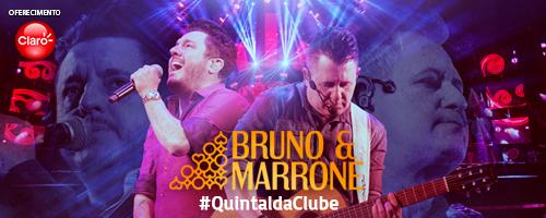 Quintal da Clube com Bruno & Marrone